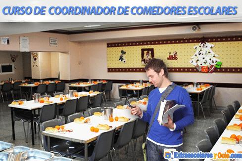 Curso de Coordinador de Comedor Escolar | Extraescolares y Ocio ...
